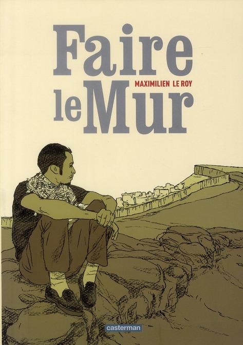 FAIRE LE MUR