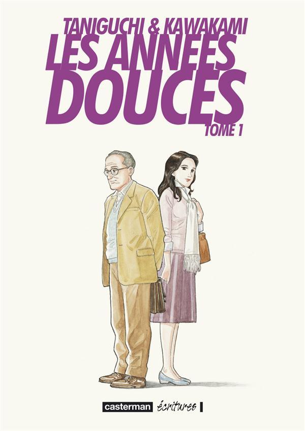 LES ANNEES DOUCES - T01
