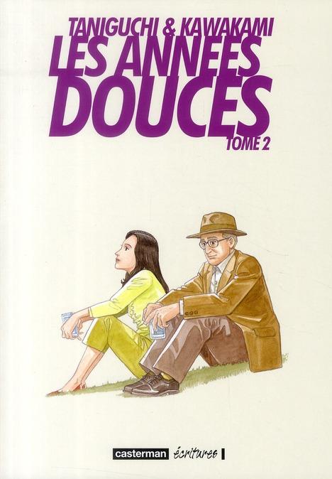 LES ANNEES DOUCES - T02