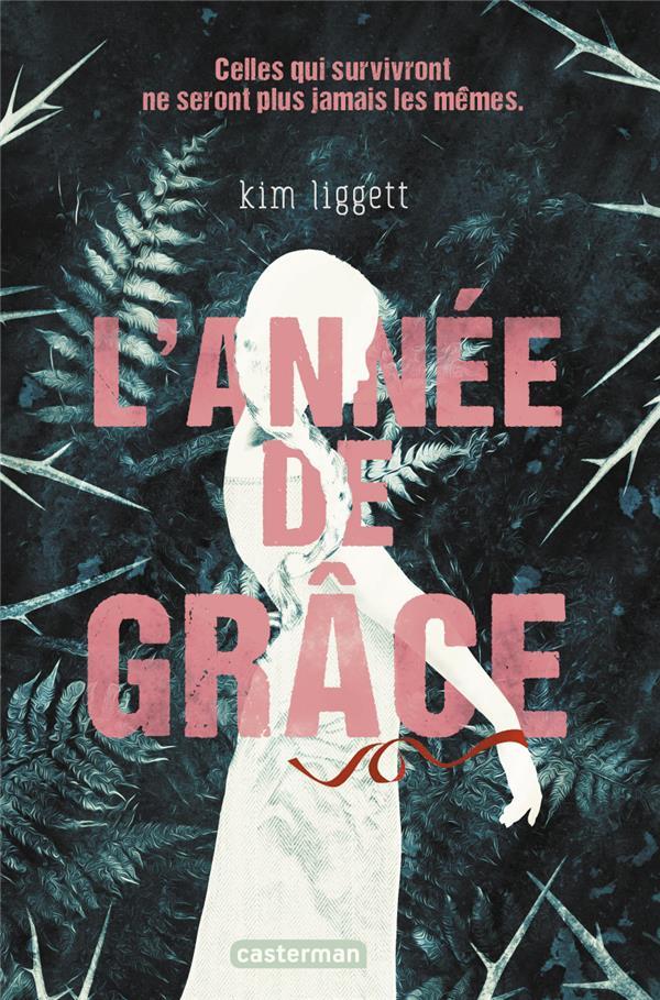 L'ANNEE DE GRACE KIM LIGGETT CASTERMAN