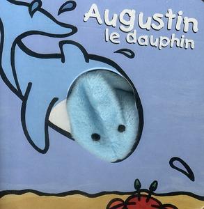 BEBETES T29 AUGUSTIN LE DAUPHIN