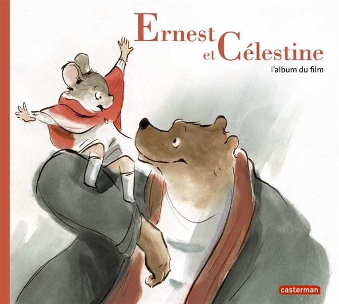 ERNEST ET CELESTINE L'ALBUM DU FILM