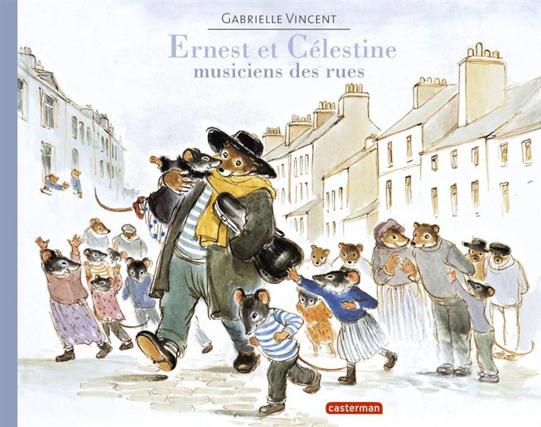 ERNEST ET CELESTINE - MUSICIENS DES RUES