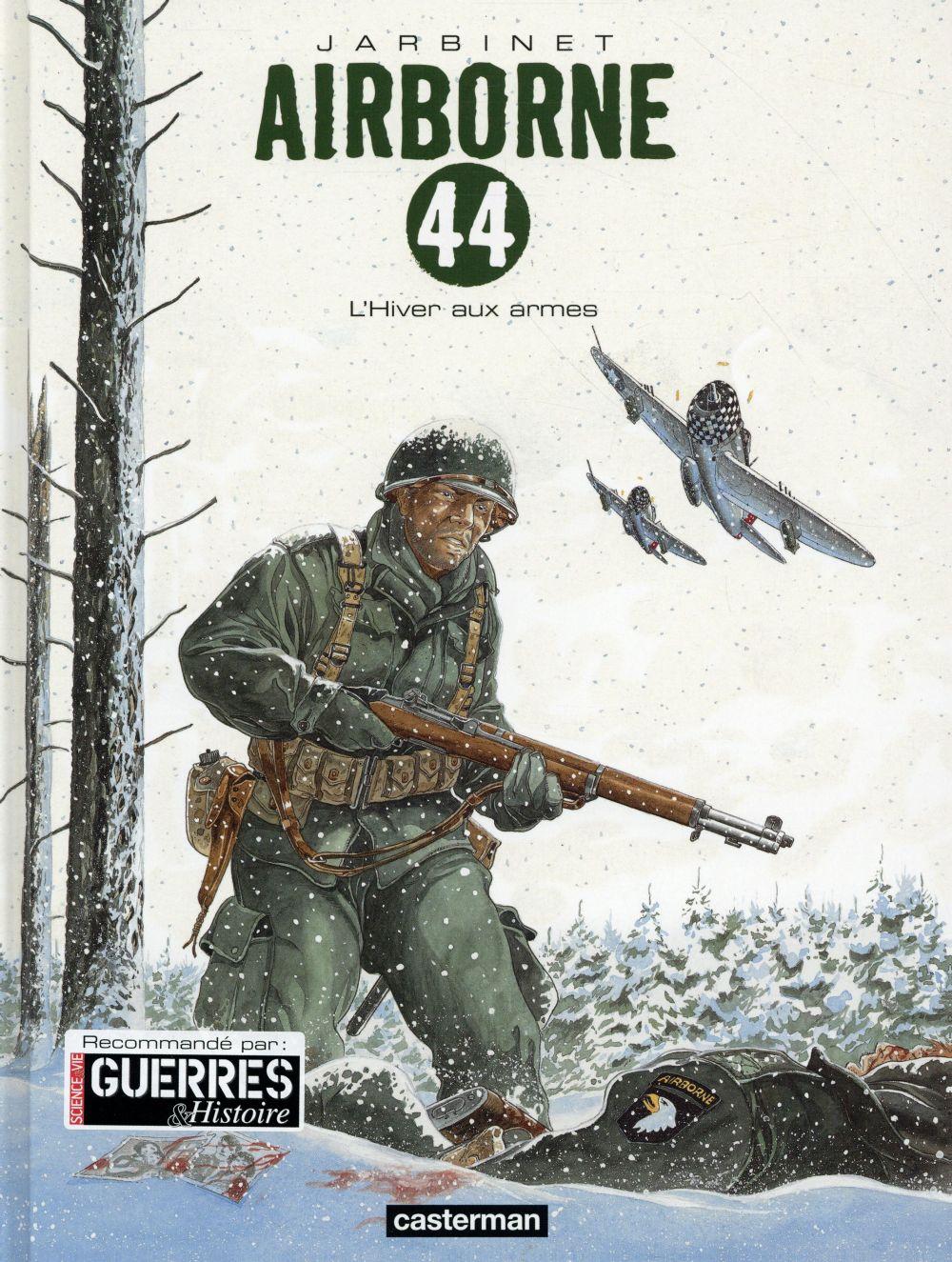 Airborne 44 L'hiver aux armes Vol.6 Jarbinet Philippe Casterman