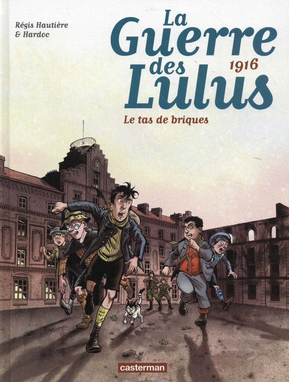 LA GUERRE DES LULUS T3 Hardoc Casterman