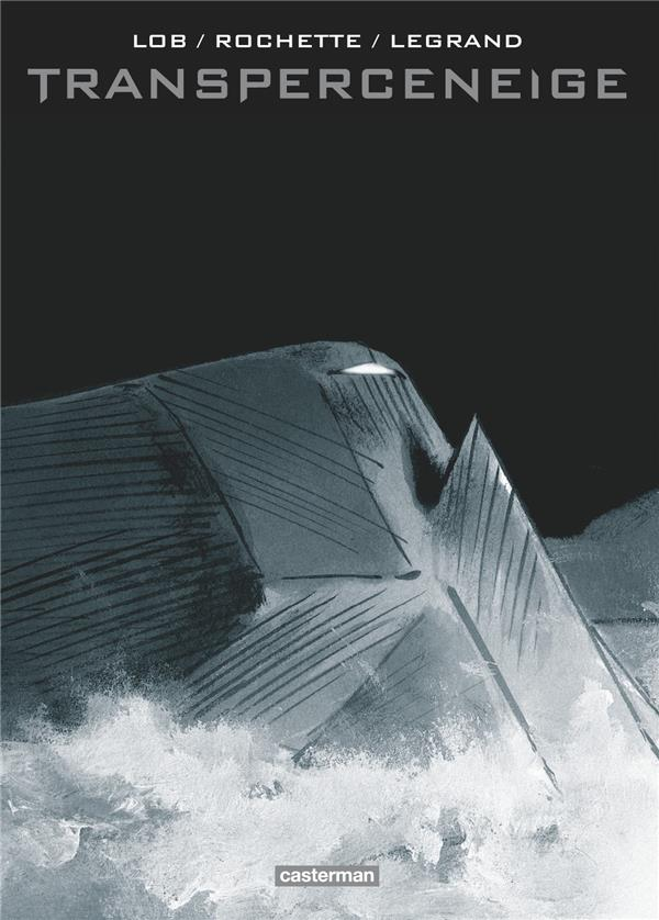 LE TRANSPERCENEIGE LEGRAND/LOB/BHARUCHA CASTERMAN