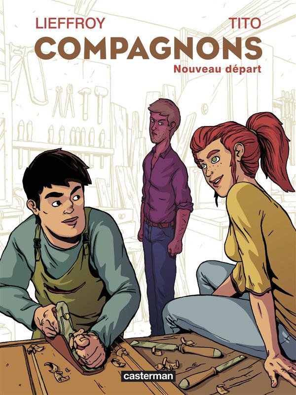 COMPAGNONS - NOUVEAU DEPART LIEFFROY TITO Casterman