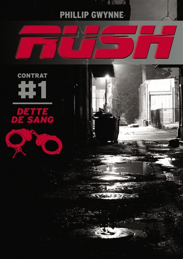 RUSH T1 (POCHE) DETTE DE SANG Gwynne Phillip Casterman
