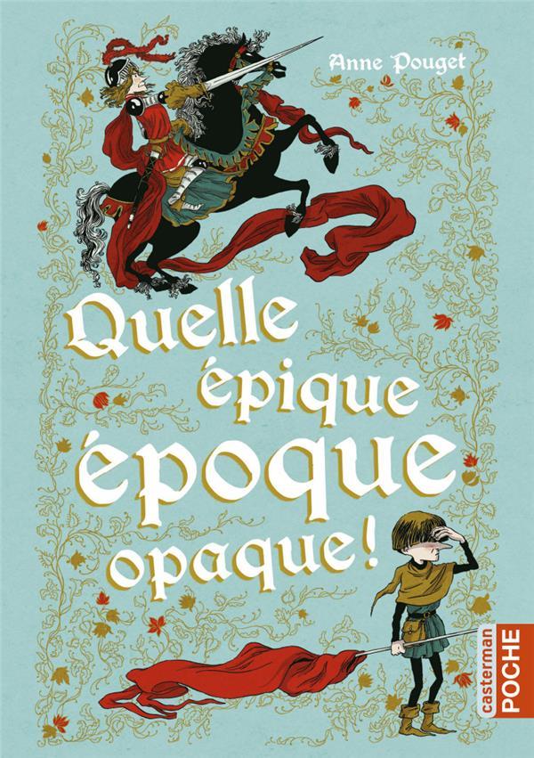QUELLE EPIQUE EPOQUE OPAQUE (POCHE)