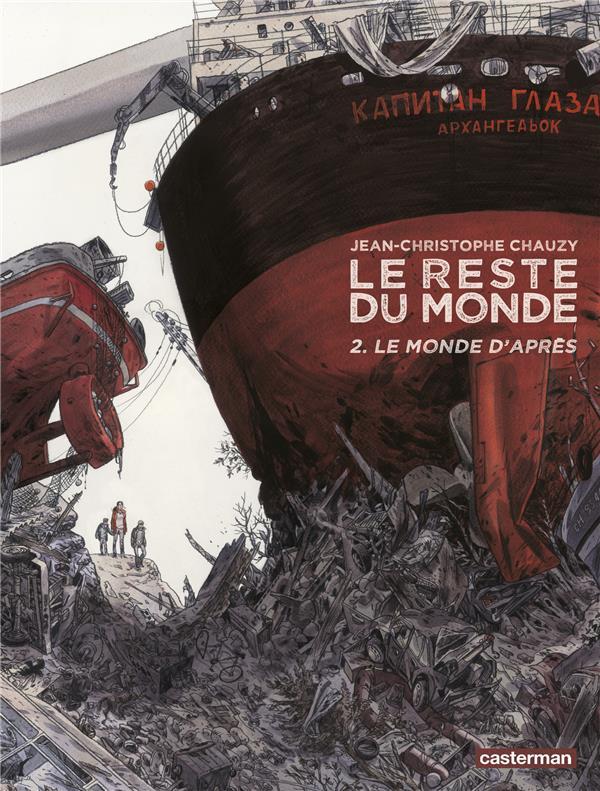 LE MONDE D'APRES Chauzy Jean-Christophe Casterman