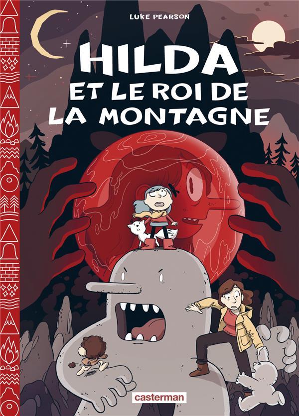 HILDA T.6  -  HILDA ET LE ROI DE LA MONTAGNE