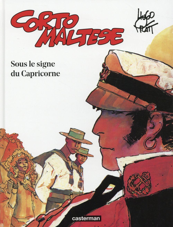 CORTO MALTESE T.2  -  SOUS LE SIGNE DU CAPRICORNE PRATT/ZANOTTI Casterman