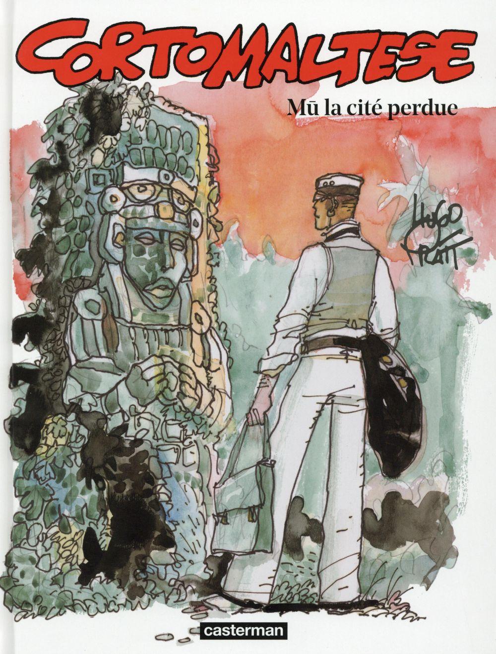 CORTO MALTESE T.12  -  MU, LA CITE PERDUE PRATT/ZANOTTI/RUAULT Casterman