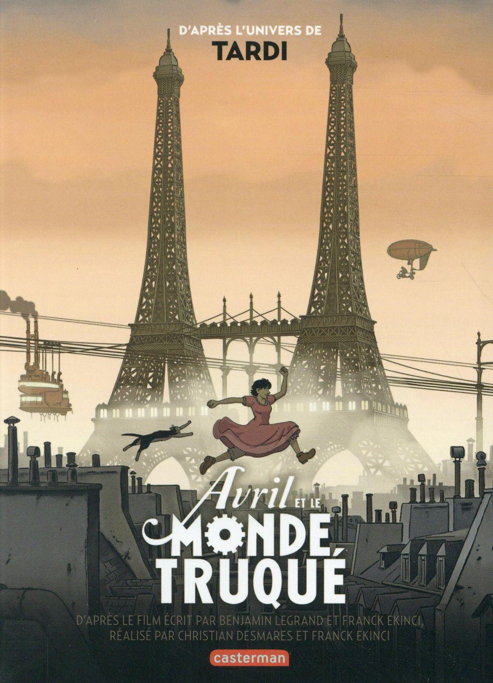 AVRIL ET LE MONDE TRUQUE - LE ROMAN DU FILM BARFETY/TARDI/SAADA Casterman