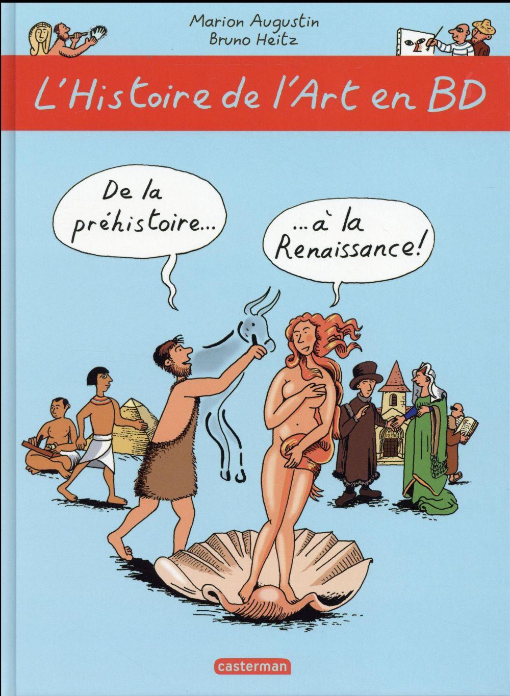 DE LA PREHISTOIRE... A LA RENAISSANCE ! Heitz Bruno Casterman