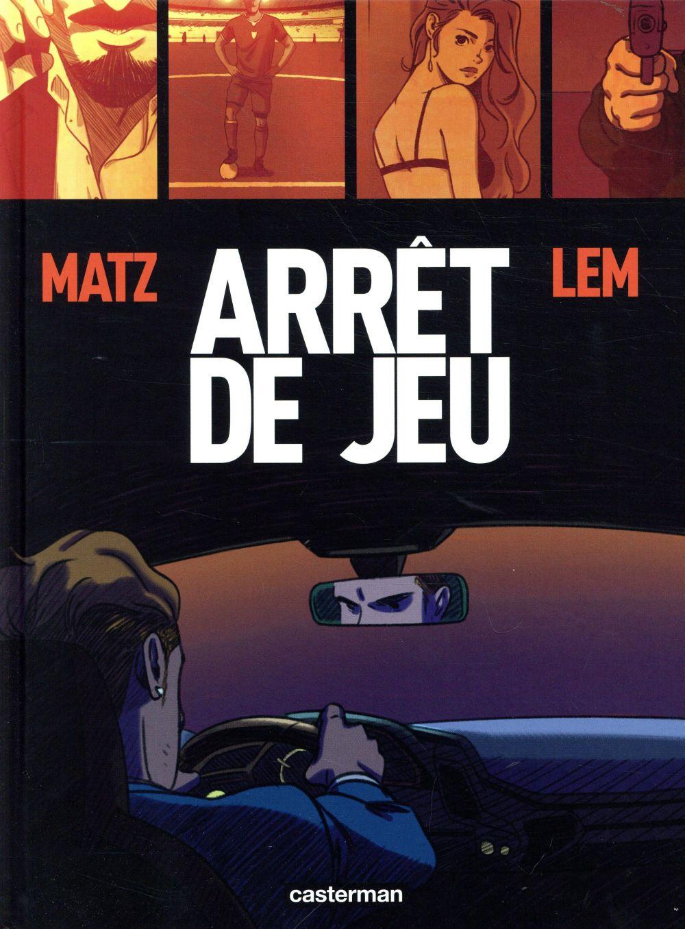 ARRET DE JEU MATZ/LEMUR/SAUVETRE CASTERMAN