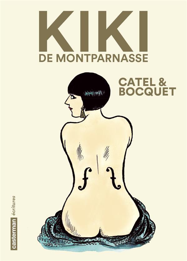 KIKI DE MONTPARNASSE CATEL/BOCQUET/RUAULT CASTERMAN