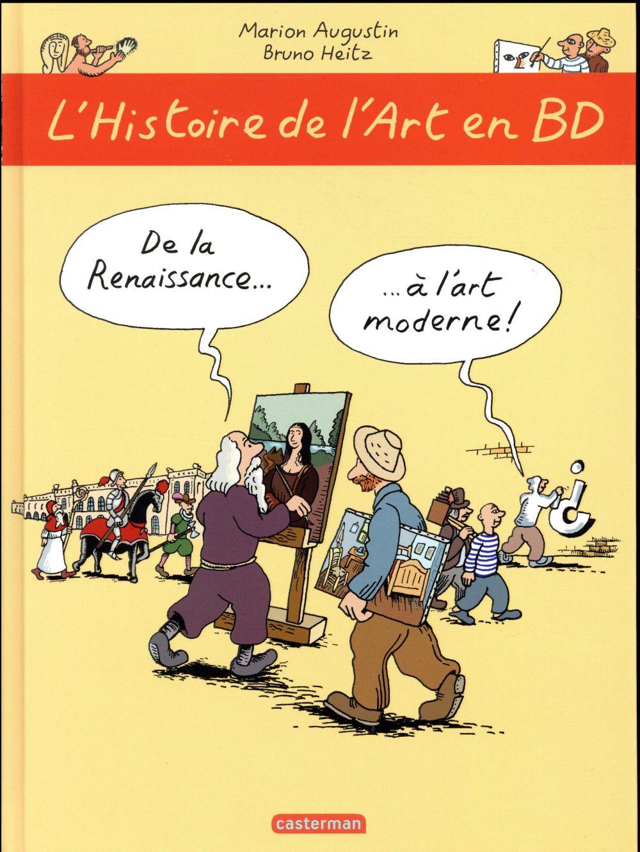 L'HISTOIRE DE L'ART EN BD - DE LA RENAISSANCE A L'ART MODERNE Heitz Bruno Casterman