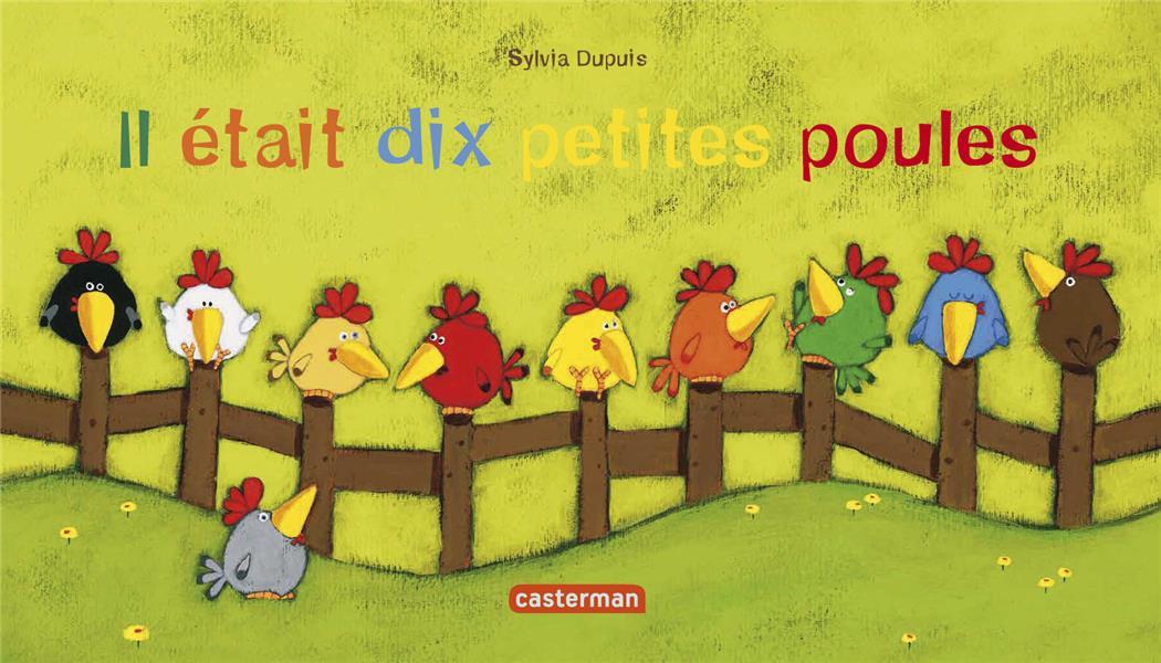 IL ETAIT DIX PETITES POULES  DUPUIS, SYLVIA CASTERMAN