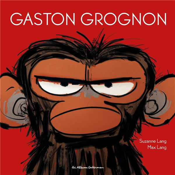 GASTON GROGNON LANG/LANG SUZANNE/MA CASTERMAN