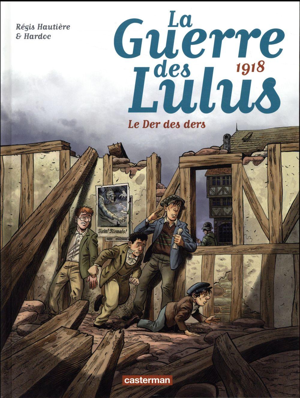 La guerre des Lulus 1918, le der des ders Vol.5 Hardoc Casterman