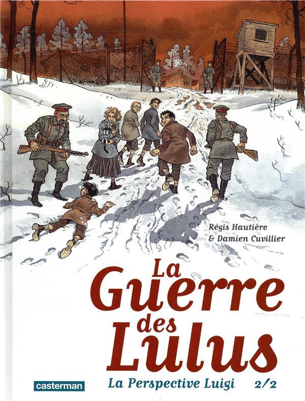 LA GUERRE DES LULUS - T02 - LA PERSPECTIVE LUIGI CUVILLIER/HAUTIERE CASTERMAN