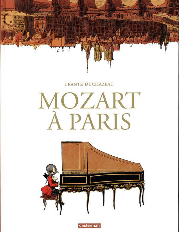 MOZART A PARIS DUCHAZEAU FRANTZ CASTERMAN
