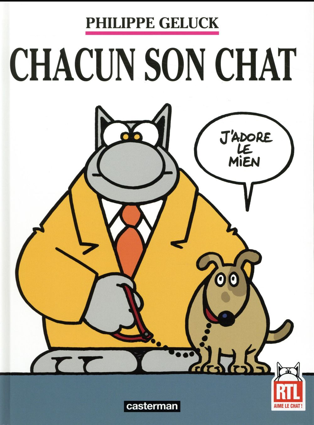 LE CHAT T.21  -  CHACUN SON CHAT GELUCK Casterman