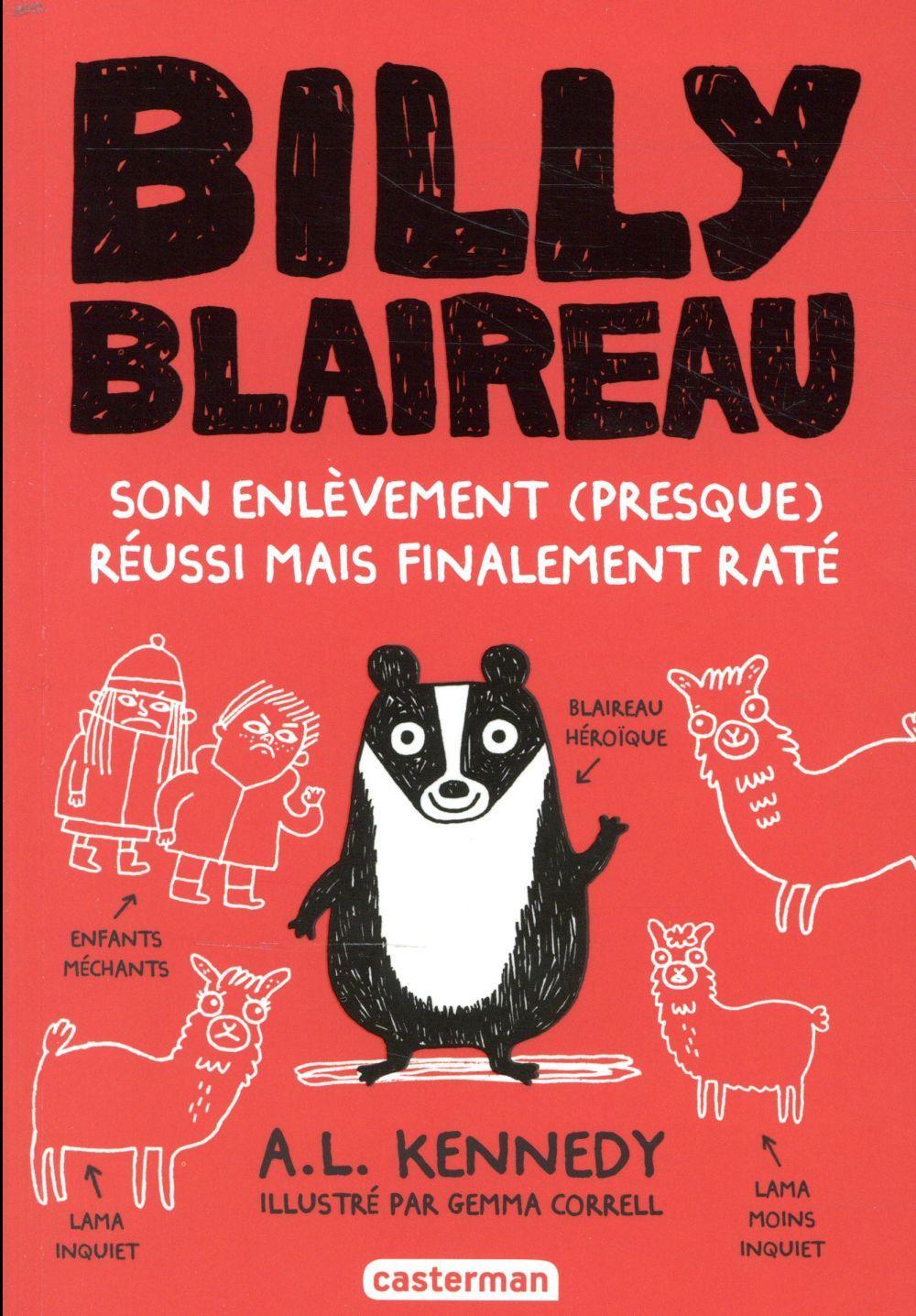 BILLY BLAIREAU T.1  -  SON ENLEVEMENT (PRESQUE) REUSSI MAIS FINALEMENT RATE KENNEDY/CORRELL CASTERMAN