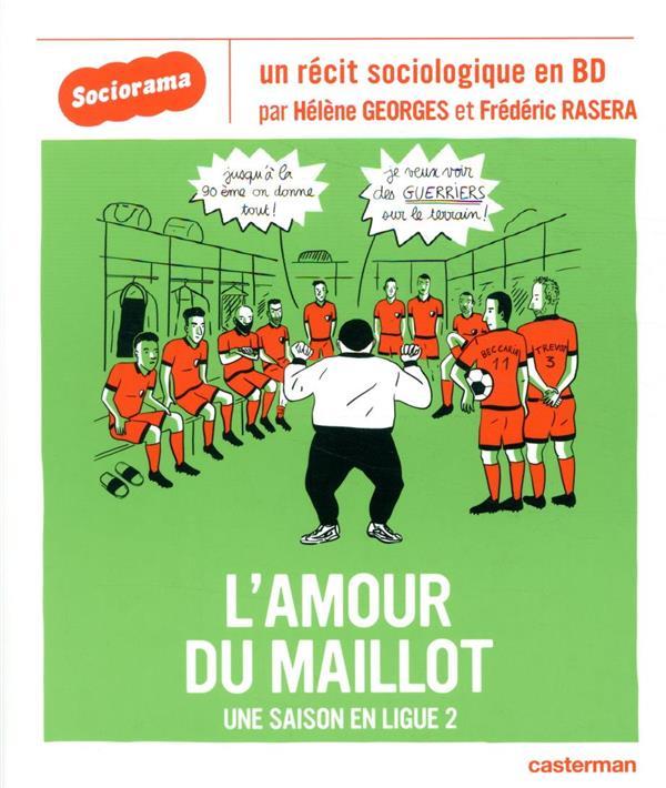 L'AMOUR DU MAILLOT  -  UNE SAISON EN LIGUE 2