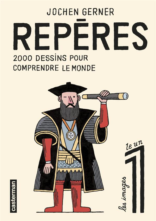 REPERES, 2 000 DESSINS POUR CO GERNER JOCHEN CASTERMAN