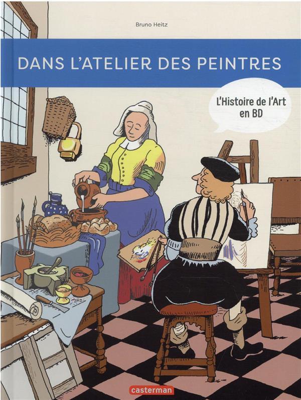 DANS L-ATELIER DES PEINTRES HEITZ CASTERMAN