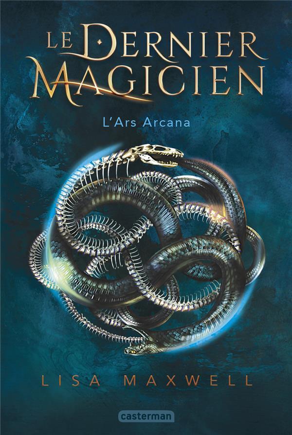 LE DERNIER MAGICIEN T.1  -  L'ARS ARCANA MAXWELL LISA CASTERMAN