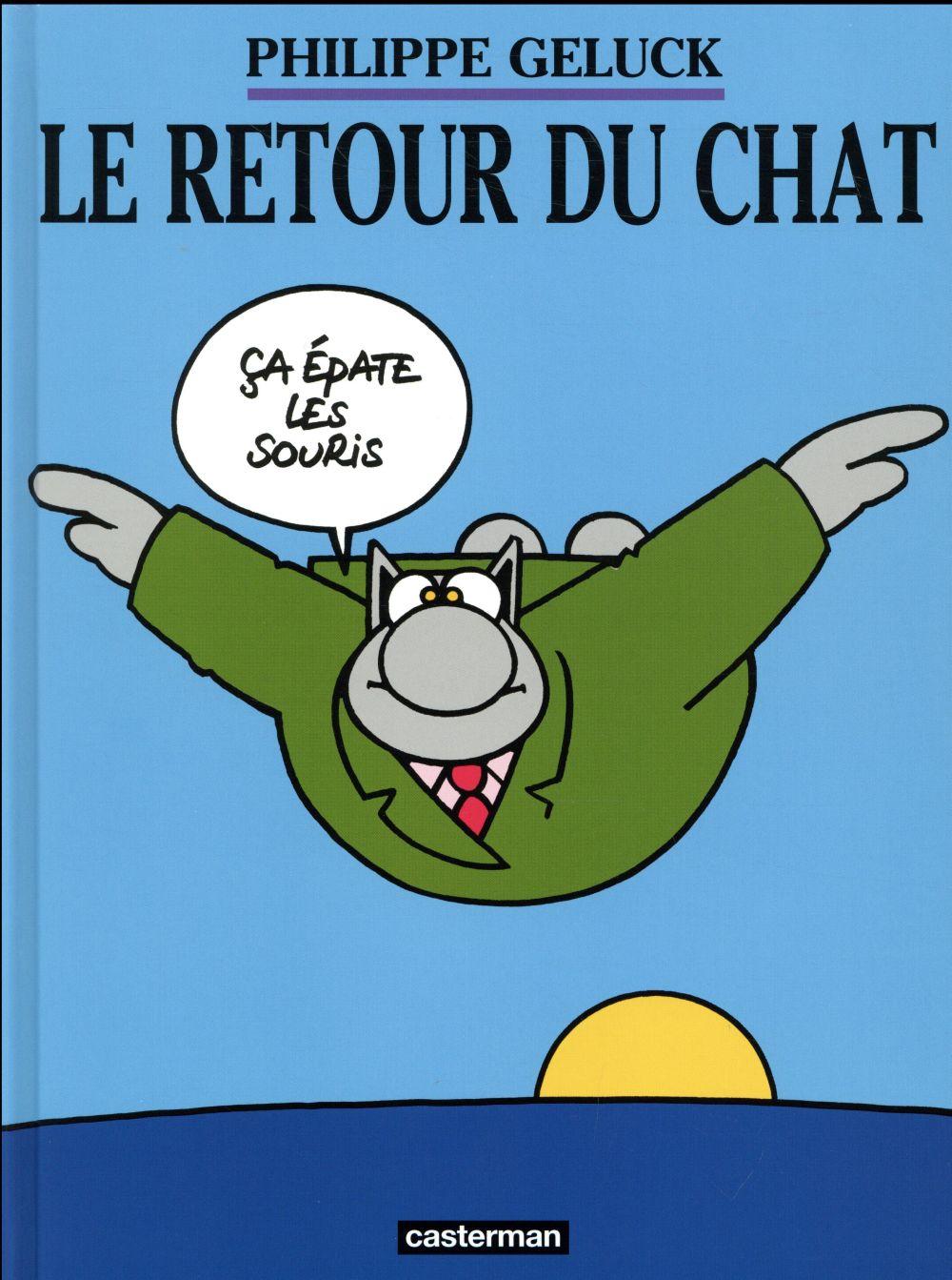 LE CHAT T.2  -  LE RETOUR DU CHAT GELUCK/PROCUREUR CASTERMAN