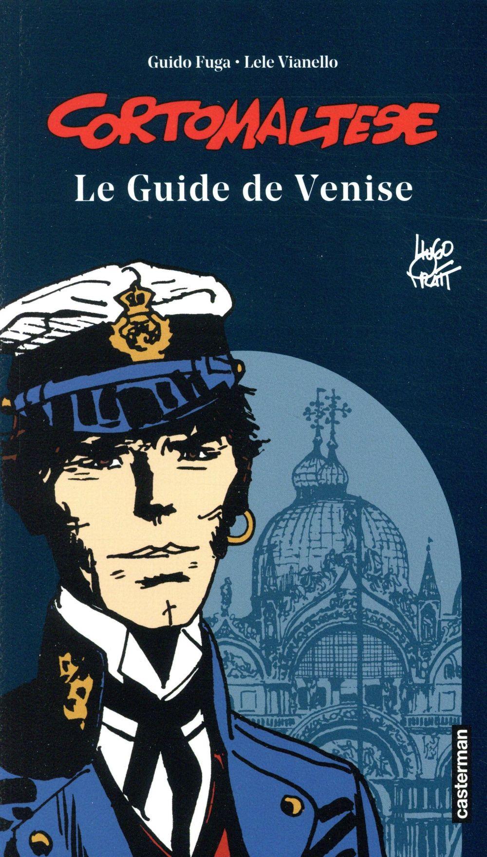 LE GUIDE DE VENISE - EDITION 2 PRATT/FUGA/VIANELLO CASTERMAN