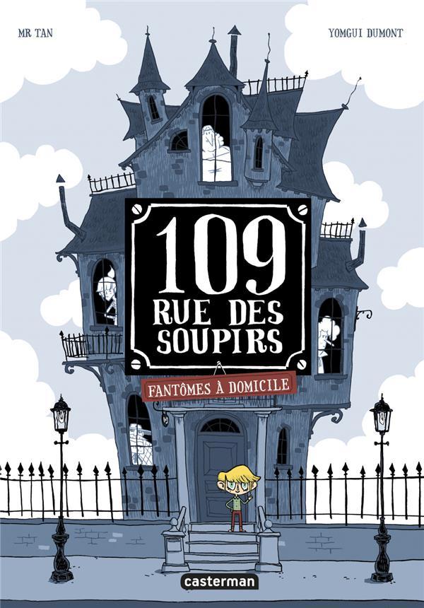 109, RUE DES SOUPIRS T.1  -  FANTOMES A DOMICILE
