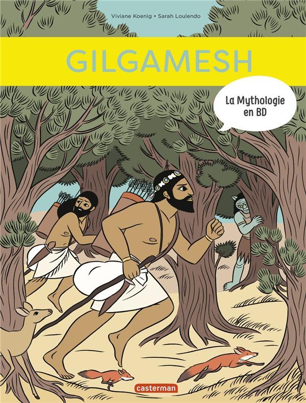 LA MYTHOLOGIE EN BD T.13  -  GILGALMESH
