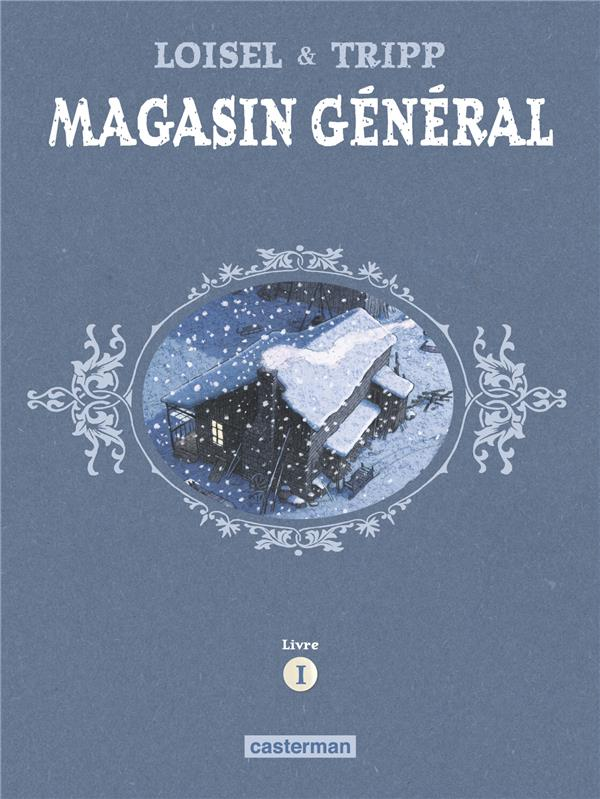 MAGASIN GENERAL  -  INTEGRALE  -  CYCLE 1 TRIPP/LOISEL CASTERMAN