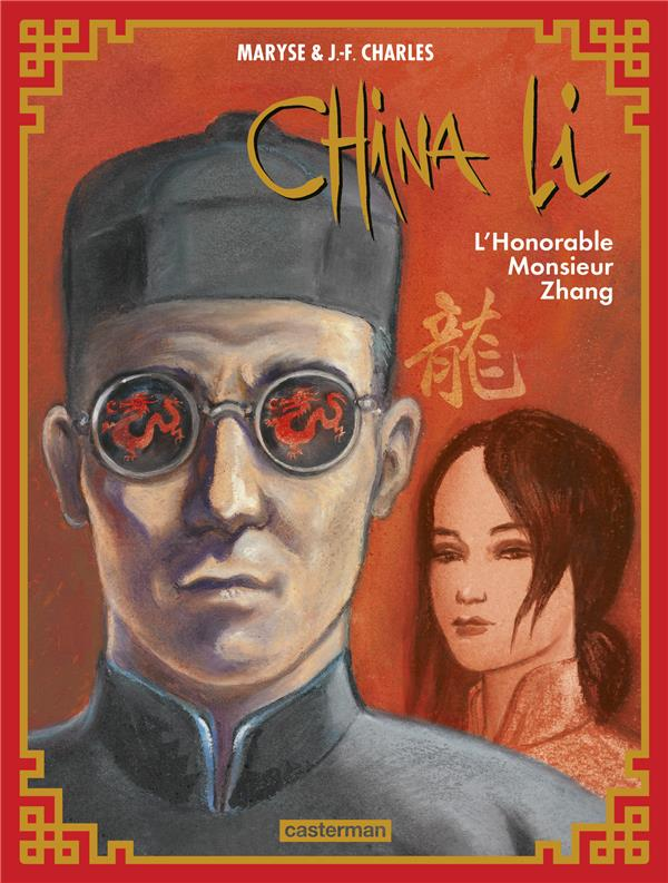 CHINA LI T.2  -  L'HONORABLE MONSIEUR ZHANG CHARLES/CHARLES CASTERMAN