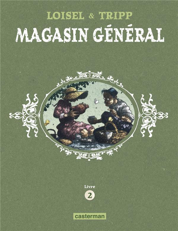 MAGASIN GENERAL - T02 - CONFESSIONS - MONTREAL - ERNEST LATULIPPE LOISEL/TRIPP REGIS/J CASTERMAN
