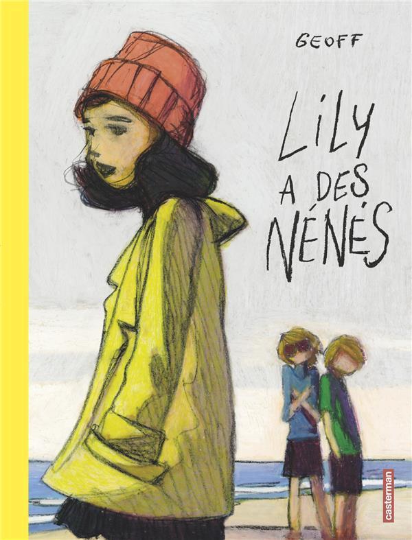 LILY A DES NENES - T1 GEOFF CASTERMAN