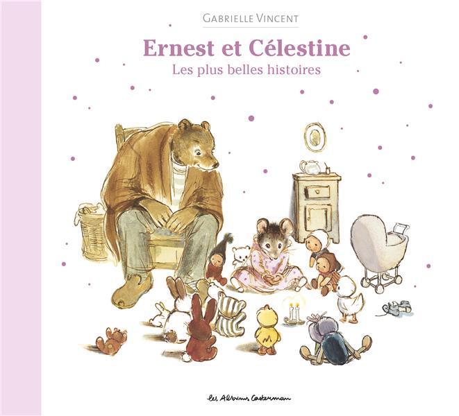 ERNEST ET CELESTINE  -  LES PLUS BELLES HISTOIRES VINCENT CASTERMAN