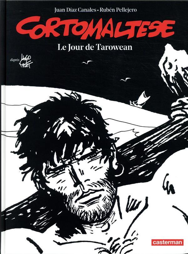 CORTO MALTESE T.15  -  LE JOUR DE TAROWEAN PRATT/CANALES CASTERMAN