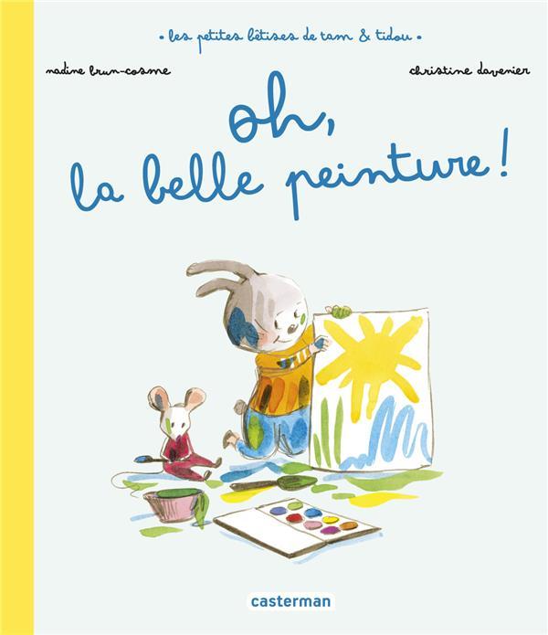 LES PETITES BETISES DE TAM et TIDOU T.2  -  OH, LA BELLE PEINTURE !