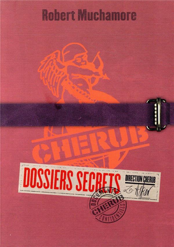 CHERUB MISSION  -  DOSSIERS SECRETS MUCHAMORE ROBERT CASTERMAN
