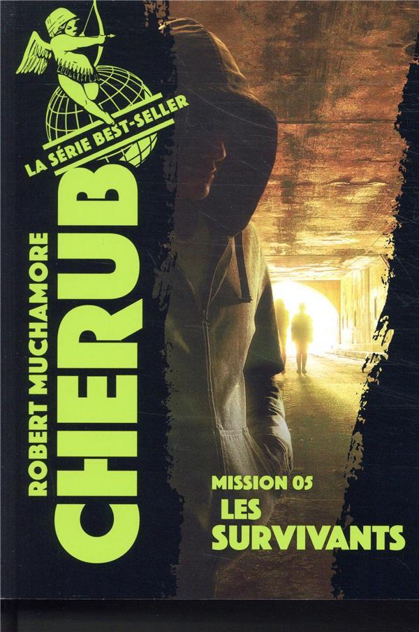 CHERUB MISSION T.5  -  LES SURVIVANTS