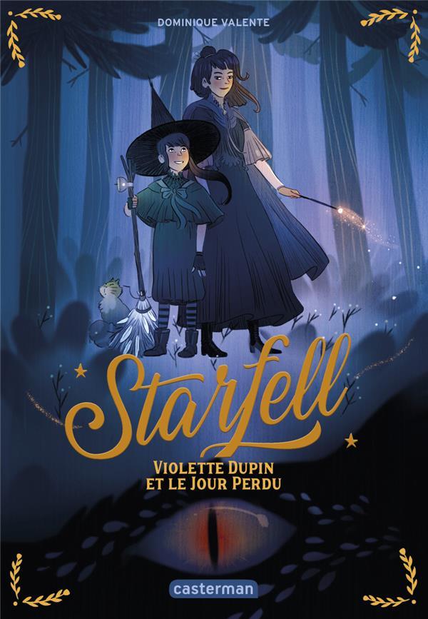 STARFELL - T01 - VIOLETTE DUPI VALENTE DOMINIQUE CASTERMAN