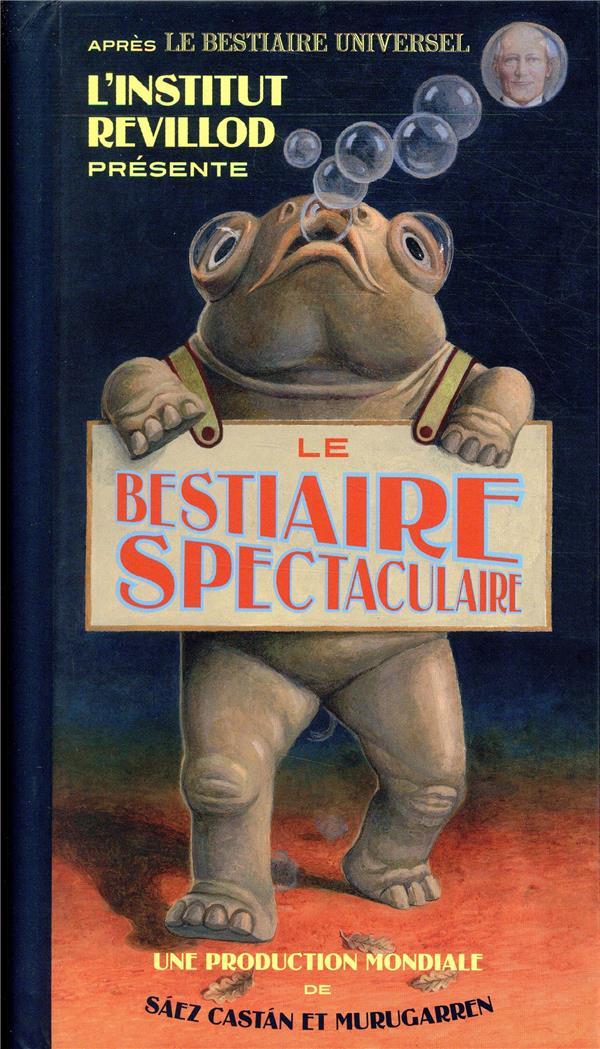LE BESTIAIRE SPECTACULAIRE