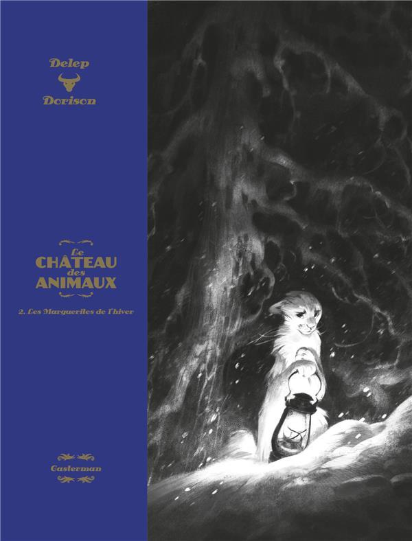 LE CHATEAU DES ANIMAUX T.2  -  LES MARGUERITES DE L'HIVER