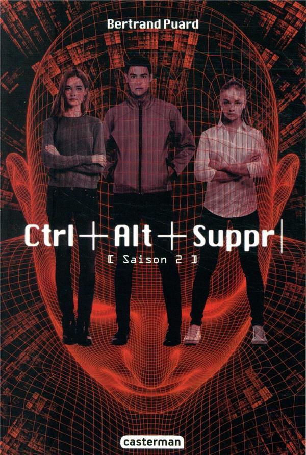 CTRL+ALT+SUPPR - T02 - CTRL AL PUARD BERTRAND CASTERMAN